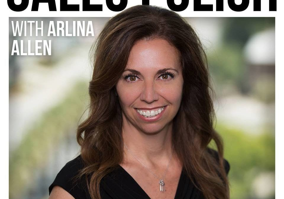 $10M Big Win Story w @ArlinaAllen1 Arlina Allen on the Sales Polish Podcast