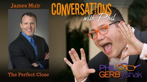 The Perfect Close & Productivity Hacks – Interview w Phil Gerbyshak @PhilGerb