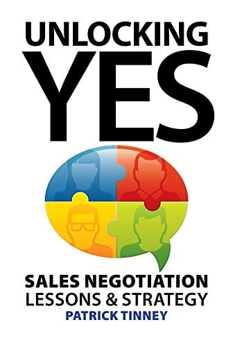 Negotiating For Sales – A Review of Unlocking Yes by Patrick Tinney @Centroideals
