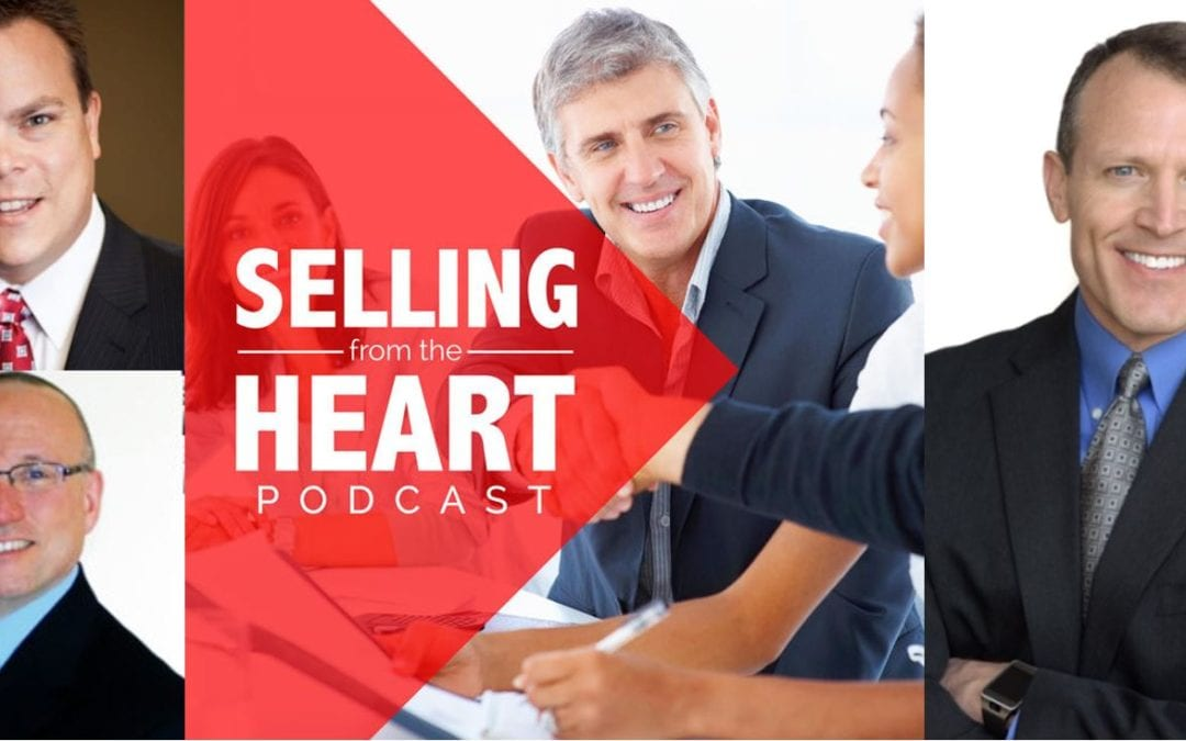 Selling From The Heart with Larry Levine, Darrell Amy & James Muir on the Selling From The Heart Podcast!