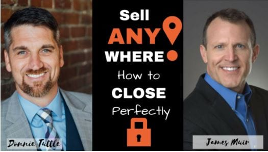 Listen to How to EASILY CLOSE ANYWHERE with on The Sell Anywhere Podcast with Donnie Tuttle @DonnieTuttle
