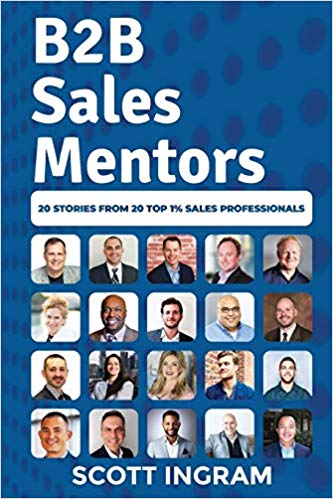 Sales Book Review – B2B Sales Mentors by Scott Ingram @ScottIngram