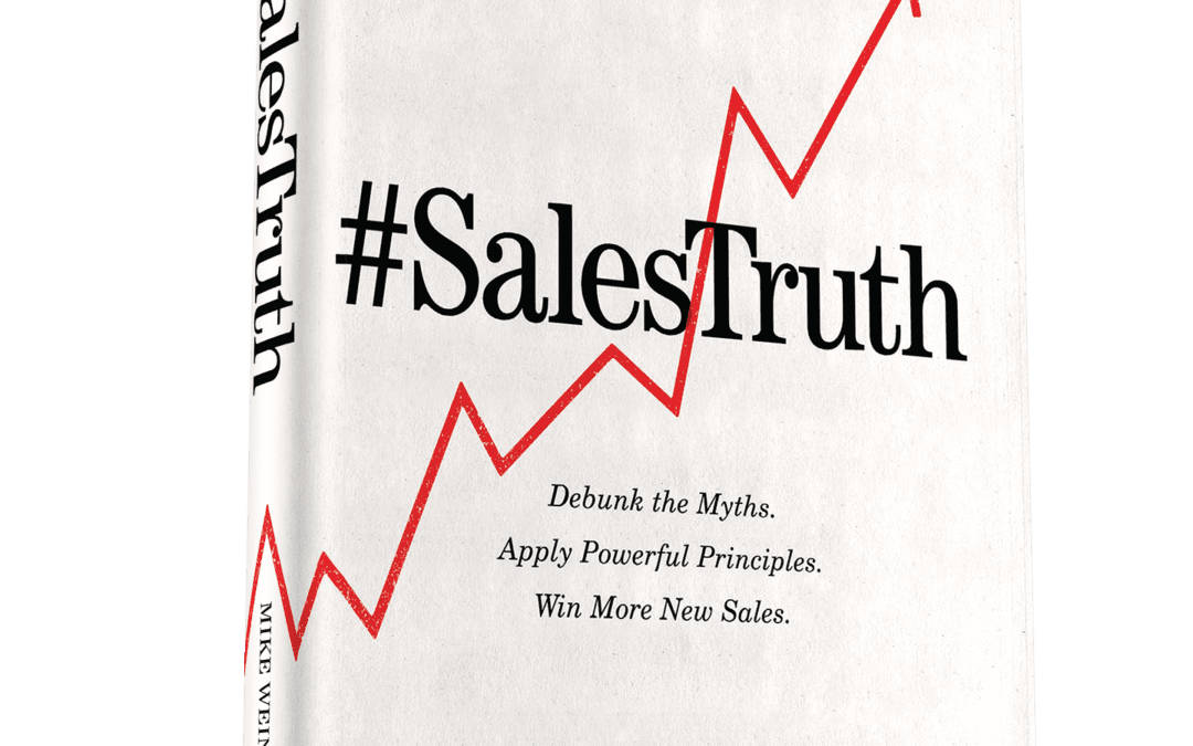 Book Review of #SalesTruth by Mike Weinberg @mike_weinberg