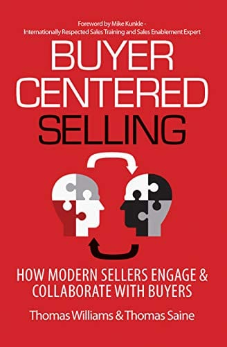 Review of Buyer-Centered Selling by Tom Williams @SD_Firm and Tom Saine @TomSaine3