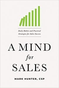 A Mind For Sales by Mark Hunter