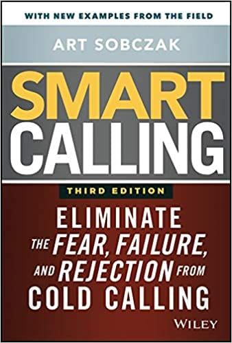 Book Review – Smart Calling 3rd Edition by @ArtSobczak Art Sobczak