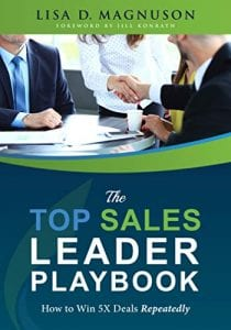 The TOP Sales Leader Playbook by Lisa Magnuson